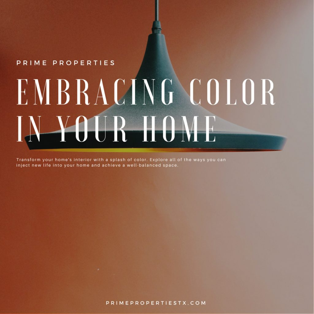 Embracing Color in Your Home