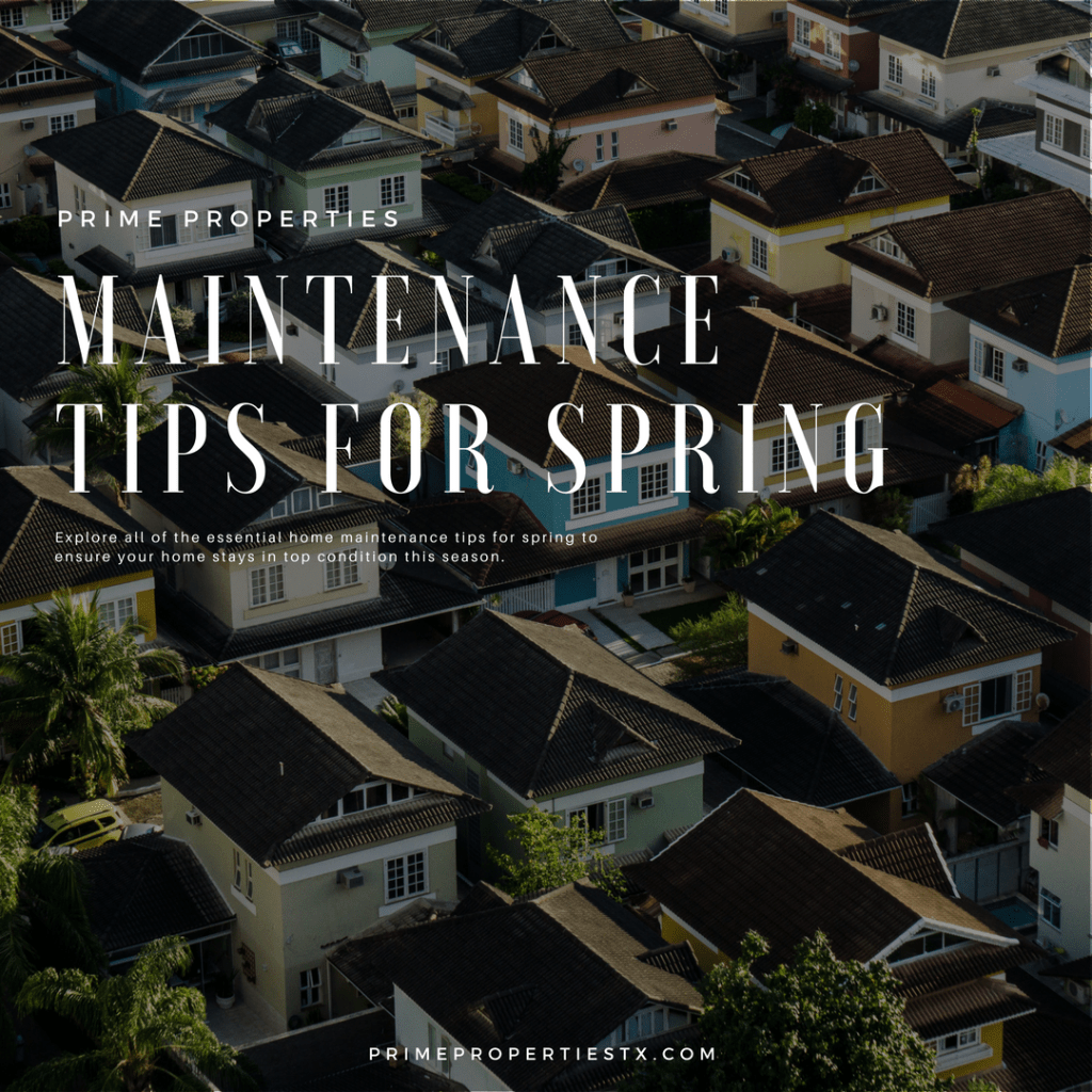 Home Maintenance Tips for Spring - Prime Properties
